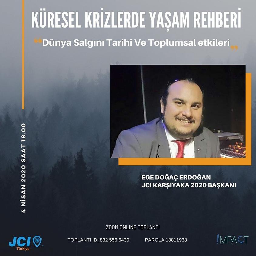 JCI Türkiye - Kürsel Krizlerde Yaşam Rehberi | Dünya Salgın Tarihi ve Toplumsal Etileri