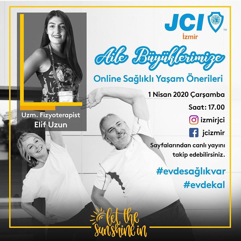 JCI İzmir - Aile Büyüklerimize Onlie Sağlıklı Yaşam Önerileri