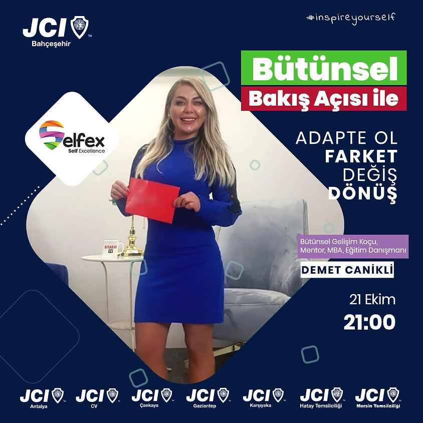 JCI Bahçeşehir | SelfexSelfex - Bütünsel Bakış Açısı ile Adapte Ol, Farket, Değiş, Dönüş