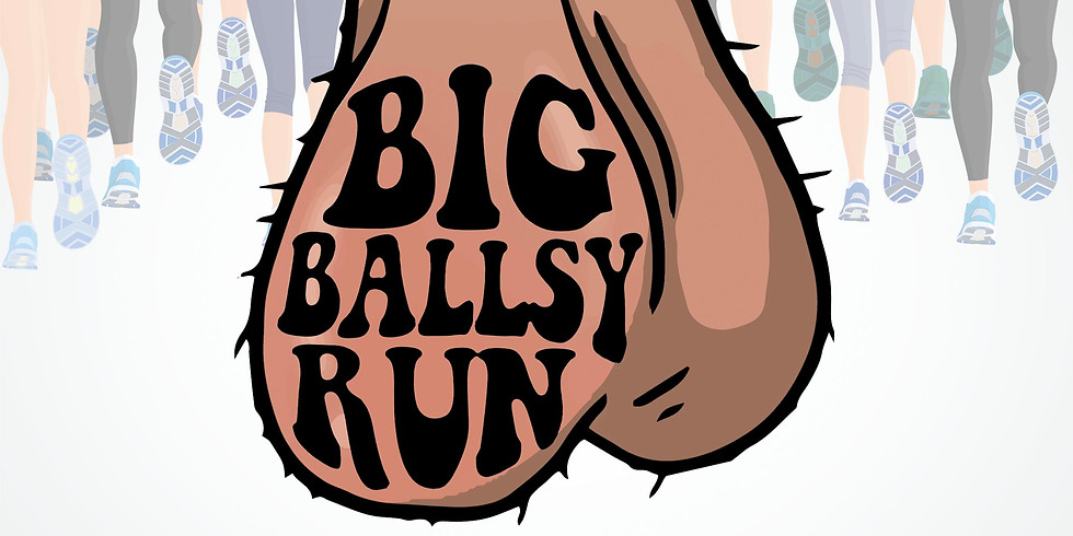 BIG BALLSY RUN