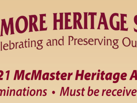 Heritage Society seeks nominations for the 2021 McMaster Heritage Award