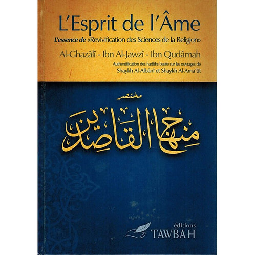 L'Esprit de l'Âme - Al-Ghazalî - Ibn Al-Jawzî - Ibn Qudâmah - Tawbah