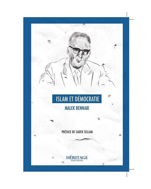 Islam et démocratie,  Malek Bennabi