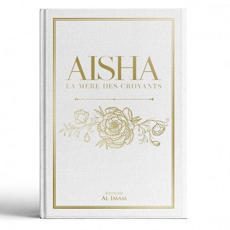 Aisha la mère des croyants