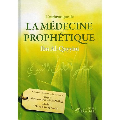 L'authentique de la médecine prophétique de l'Imâm Ibn Al-Qayyim, éd. Tawbah