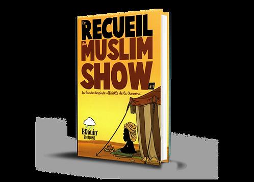 Le Recueil du Muslim Show - Tome 1