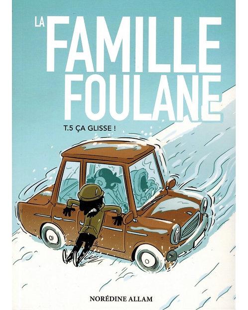 """La famille Foulane tome 5 """"Ça glisse"""" BDouin"""