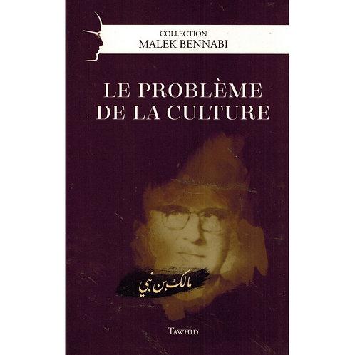 Le problème de la culture, Malek Bennabi
