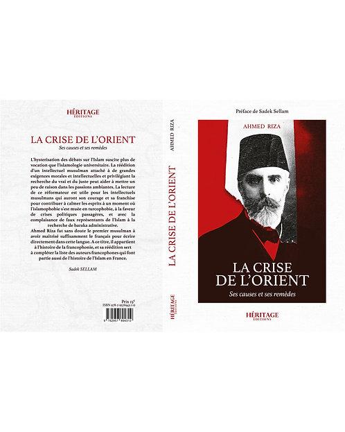 La crise de l'Orient, Ahmed Riza