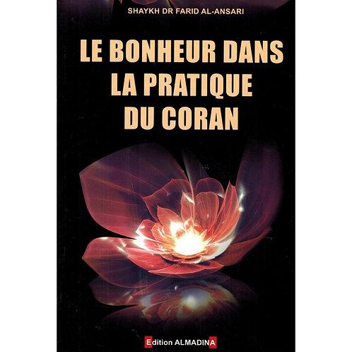 Le bonheur dans la pratique du Coran