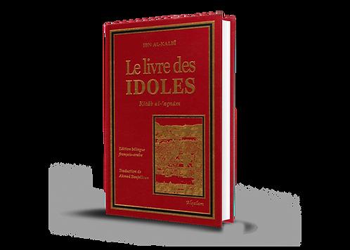 Le livre des idoles (Kitâb al'açnâm) bilingue arabe-français