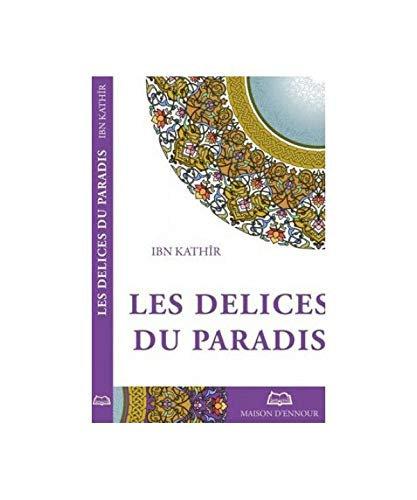 Les délices du pardis, Ibn Kathir