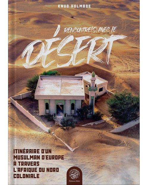 Rencontre(s) avec le Désert - Knud Holmboe - Éditions Ribât
