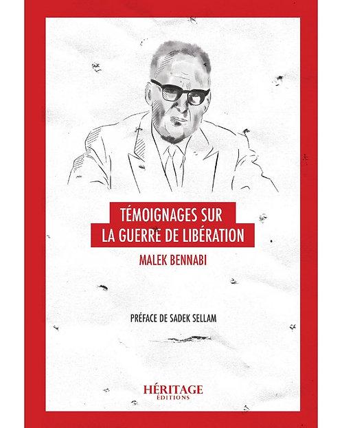 Témoignage sur la guerre de libération,  Malek Bennabi