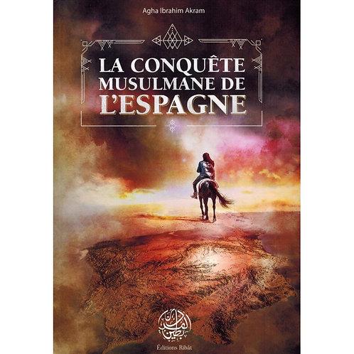 La conquête musulmane de l'Espagne