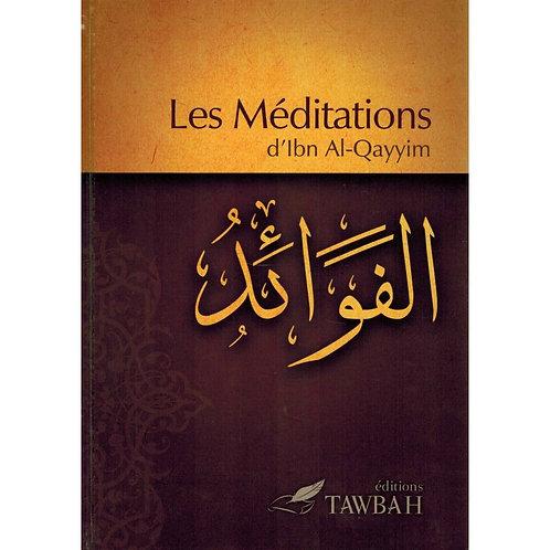 Les Méditations d'Ibn Al-Qayyim (Al-Fawâ'id)