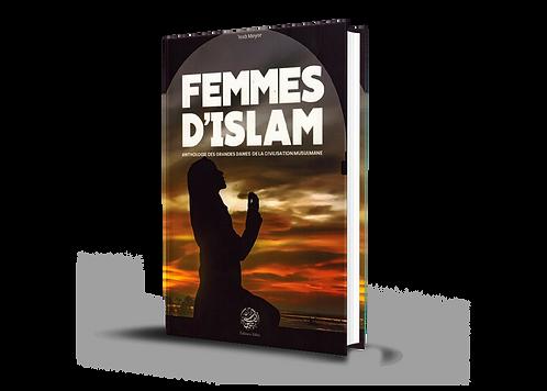 Femmes d'islam -Anthologie des grandes dames de la civilisation musulmane-