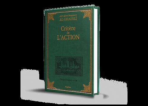 Le critère de l'action (Mîzân al-'amal)