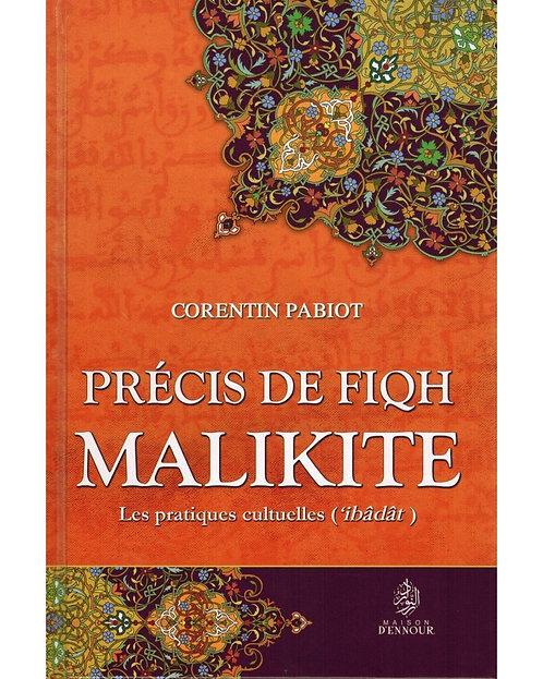 Précis de Fiqh Malikite - Les pratiques cultuelles ('ibâdât) - Corentin Pabiot -