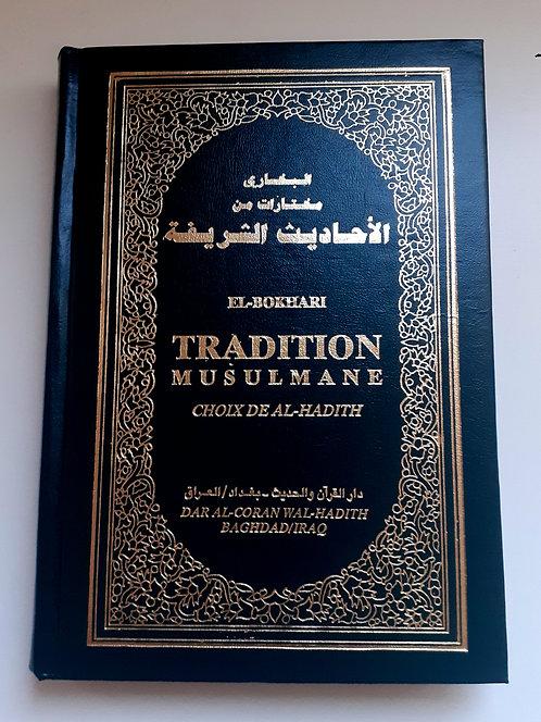 Tradition musulmane,  choix de el Hadith, Bousquet