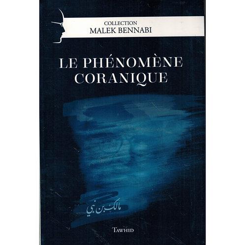 Le phénomène coranique, Malek Bennabi