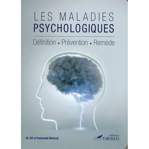 Les Maladies Psychologiques : Définition - Prévention - Remède - M'hammed Moloud