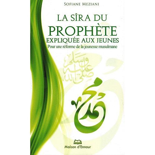 La Sîra du Prophète expliquée aux Jeunes