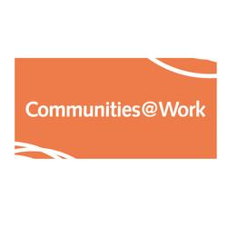 COMMUNITIES AT WORK