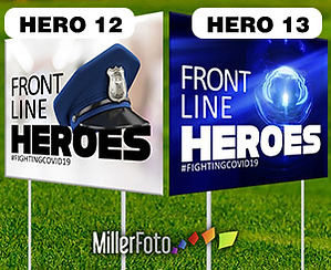 18x24 lawn sign Front Line Heroes Police
