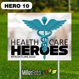 18x24 lawn sign Health Care Heroes on la