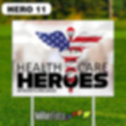 18x24 lawn sign Health Care Heroes 01 on