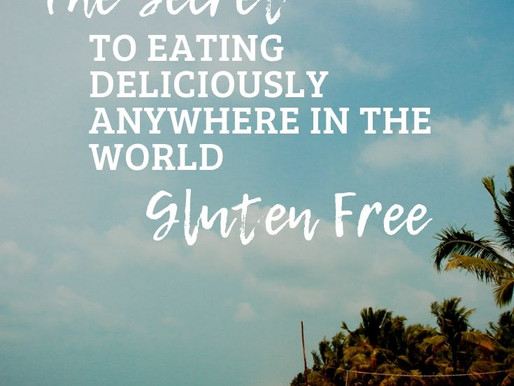 For Gluten Sake...THE SECRET TO Eating Deliciously Anywhere in The World GLUTEN FREE 🎉