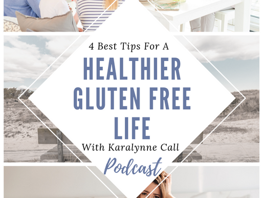 4 Secrets to Living a Healthier Gluten Free Life