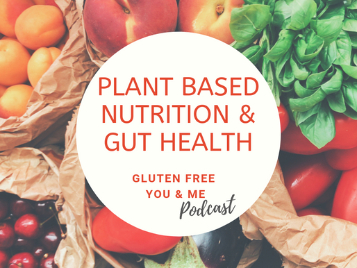 Plant Based Nutrition and Gut Health