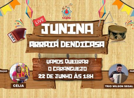 LIVE JUNINA ARRAIÁ DENDICASA