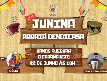 LIVE JUNINA ARRAIÁ DENDICASA