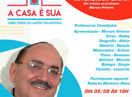 AULÃO INTERDISCIPLINAR - Um Tributo ao professor Marcos Pinheiro