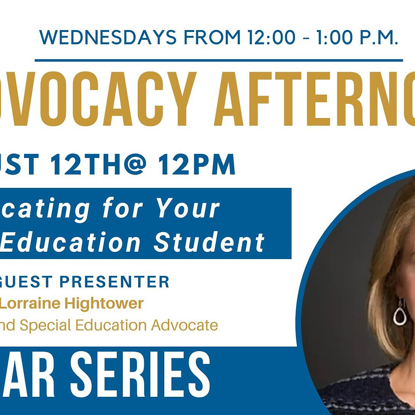 Advocacy Afternoon: Advocating for your Special Education Student