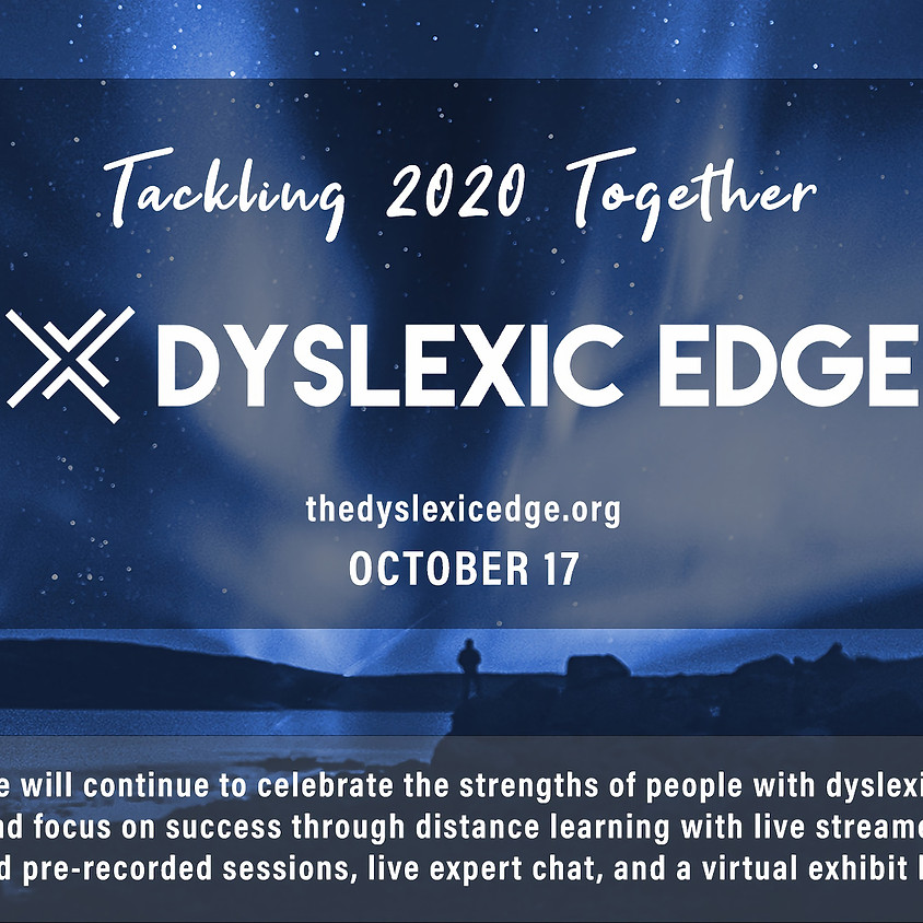 The Dyslexic Edge Conference: Tackling 2020 Together