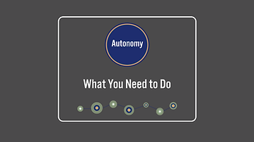 Autonomy_WhatYouNeedToDo copy.png