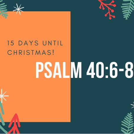 15 Days - Psalm 40:6-8