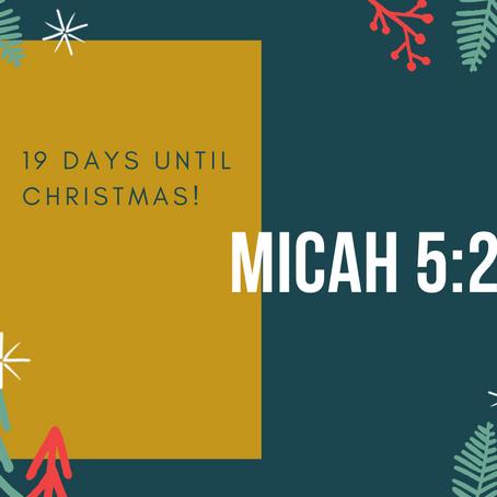 19 Days - Micah 5:2