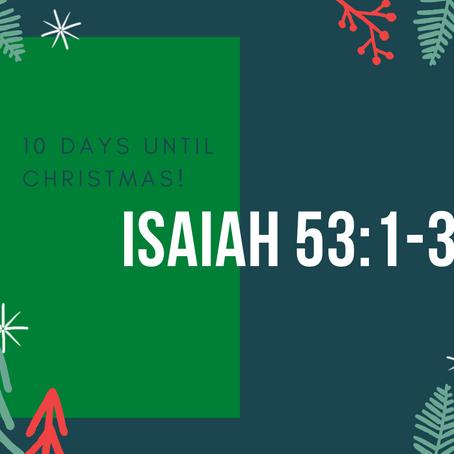 10 Days - Isaiah 53:1-3