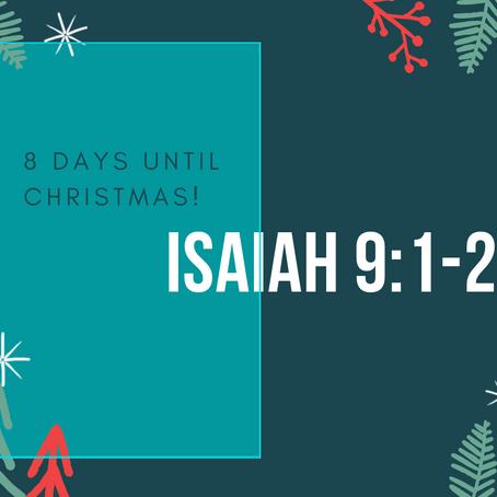 8 Days - Isaiah 9:1-2