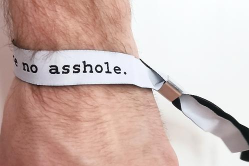 I wish you were no asshole.