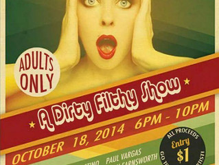 Dirty Filthy Art Show at La Bodega on 10/18