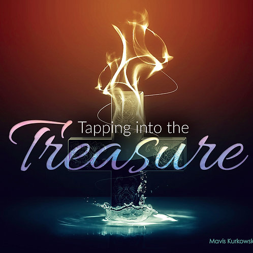 Tapping Into the Treasure!