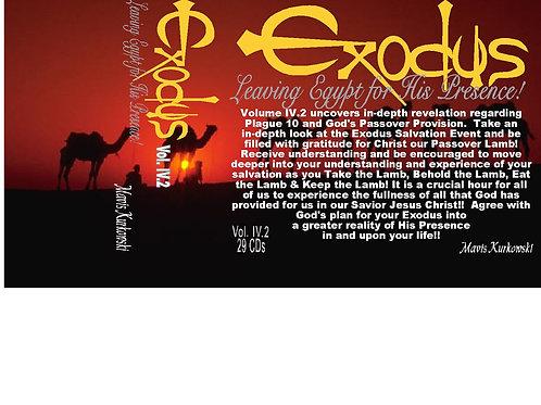 Exodus: Leaving Egypt for His Presence! Volume 4.2