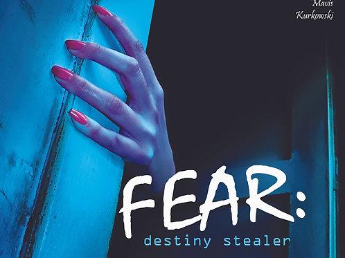 FEAR: Destiny Stealer!!