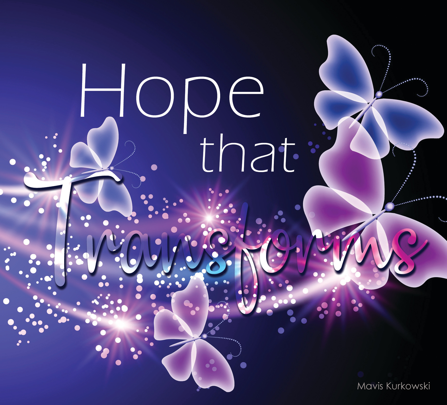 Hope that Transforms!